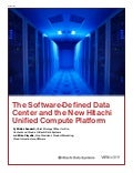 The Software-Defined Data Center and the New Hitachi Unified Compute Platform