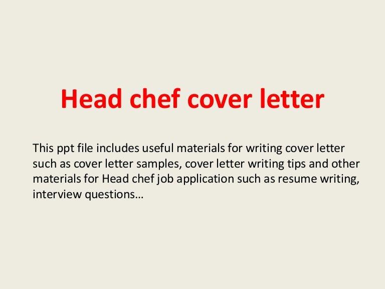 headchefcoverletter-140223021808-phpapp01-thumbnail-4.jpg?cb=1393121911