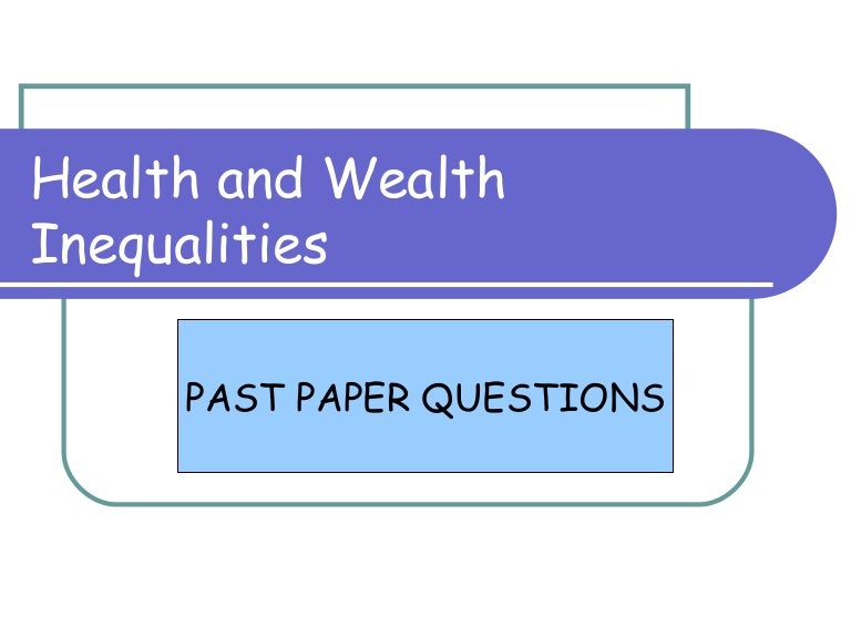 health and wealth inequalities essay questions