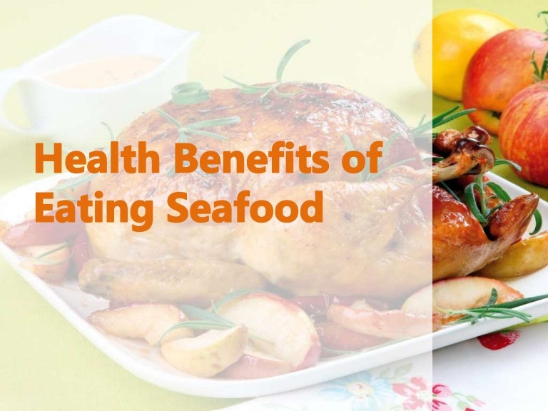 Nutritional benefits of eating fish and shellfish recipes