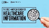 The Great American Search for Healthcare Information