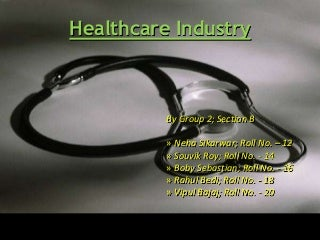 Healthcare industry ppt