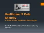 Healthcare it data security – an overview of privacy, compliance, and technology options