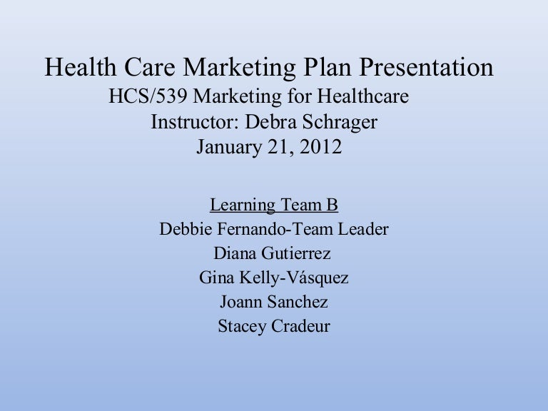 Health care marketing plan presentation