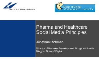 Pharma and Healthcare Social Media Principles