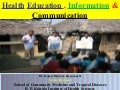 Health education, information and communication