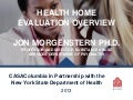 Health Home Evaluation Overview