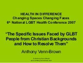 Specific Issues Faced by GLBT People from Church Backgrounds - National LGBTI Health Conference 2007