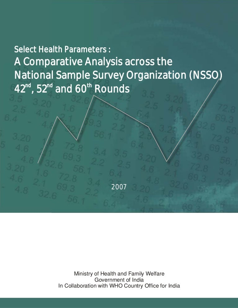 Select Health Parameters: A Comparative Analysis across the National Sample Survey Organization (NSSO) 42nd, 52nd and 60th Rounds