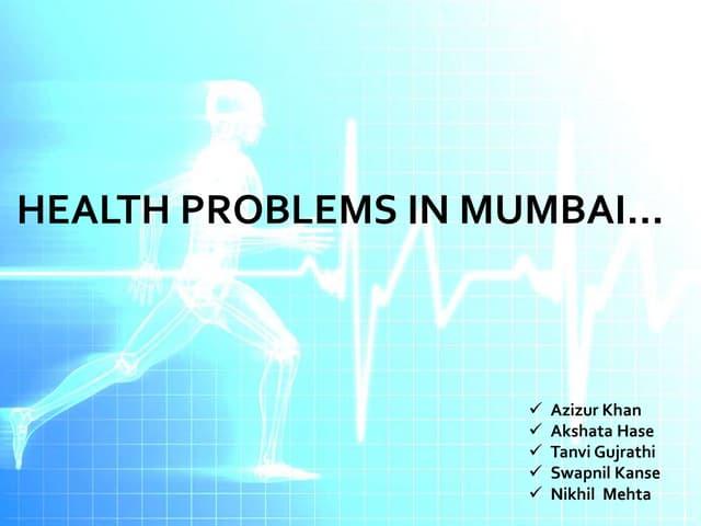 Health problems in umbai