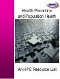 Health Promotion  and Population Health: an Health Promotion Clearinghouse Resource List