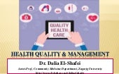 Health quality and management