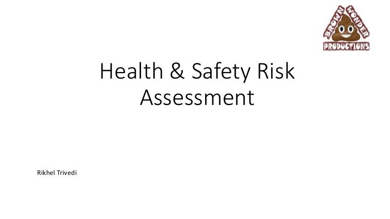 Health  Safety Risk Assessment