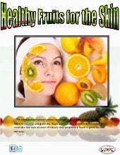 Healthy fruits for the skin