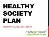 Healthy society plan