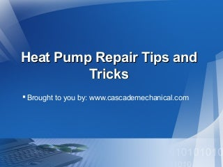 Heat Pump Repair Tips and Tricks