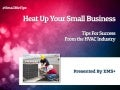 Heat Up Your Small Business