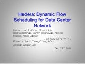 Hedera - Dynamic Flow Scheduling for Data Center Networks, an Application of Software-Defined Networking (SDN)