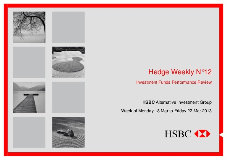HSBC Hedge Weekly 2013 No12