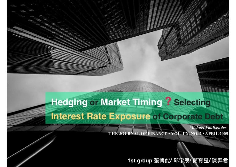 Hedging or market timing? selecting the interest rate exposure of cor…