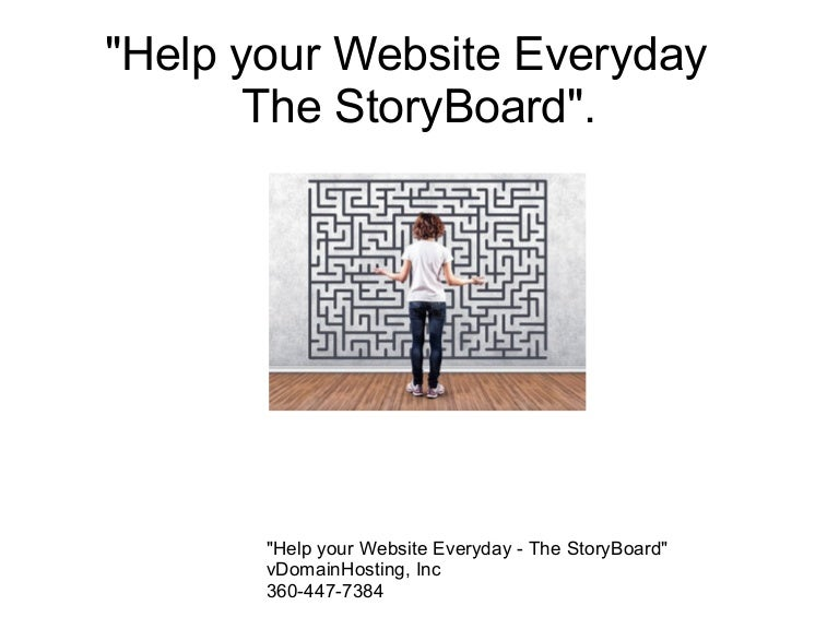 Help your website everyday The Story Board
