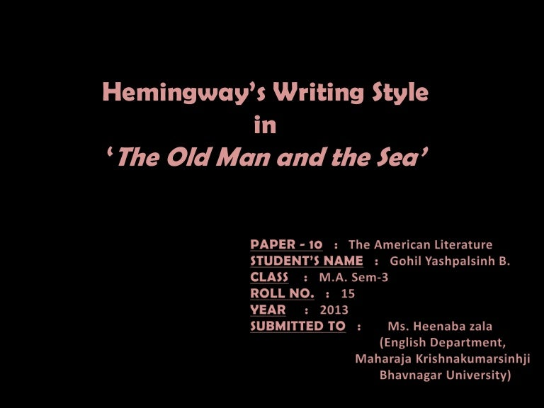 hemingway style of writing This article by concerns the writng style of ernest hemingway the format may be of interest to high school and college students this information on hemingway could provide good support for a term paper or essay.