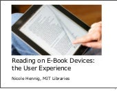 Reading on E-Book Devices: the user experience