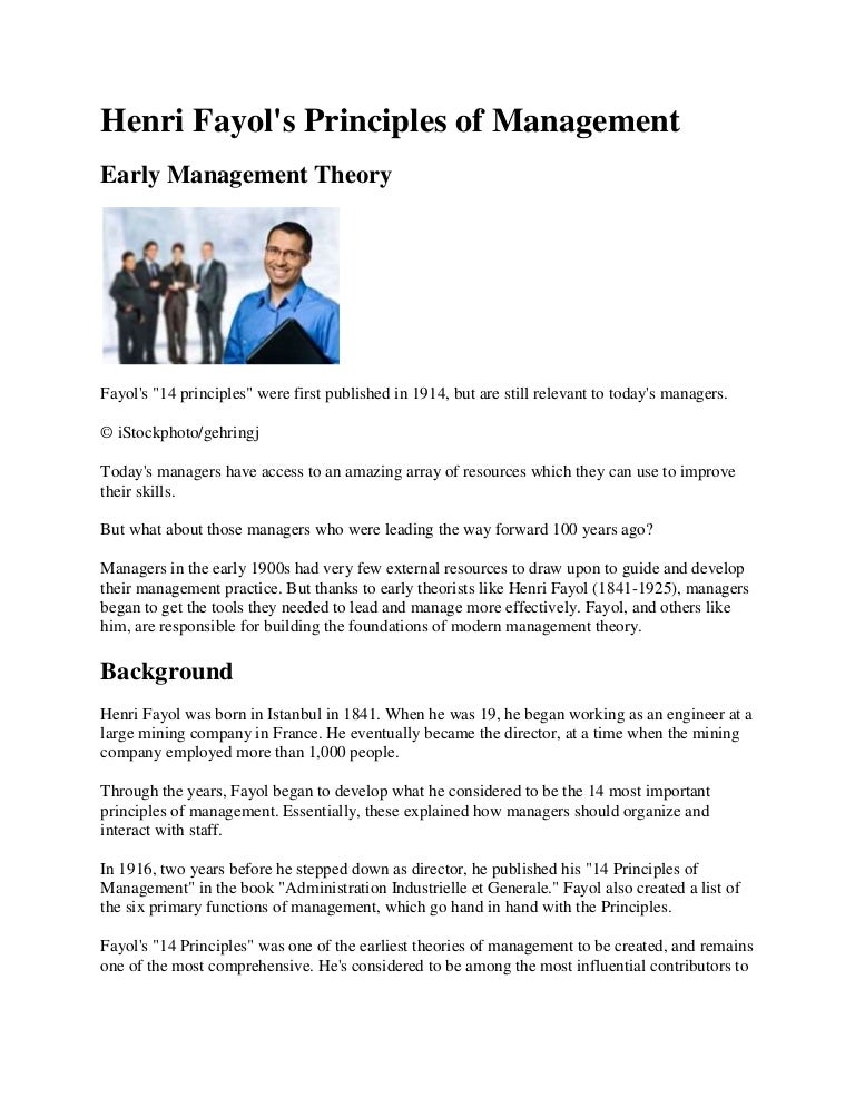 henry fayol theory of management 2 essay Filed under: essays tagged with: management, marketing thus, the public sphere theory is more inanely an arena for talking politics it is the primary site for detecting problems, for generating radical democratic infuses, and for the deliberation of citizens, all of which are necessary for democratic.