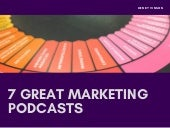 7 Great Marketing Podcasts