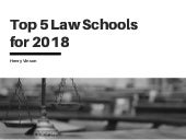 Top 5 Law Schools for 2018