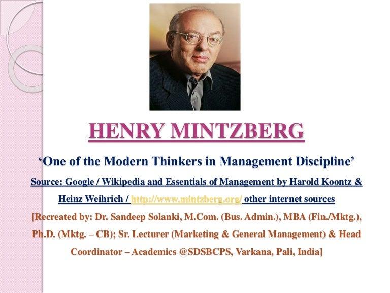 Henry Mintzberg A Modern Thinker In Management Discipline