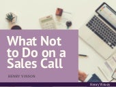 What Not to Do on a Sales Call