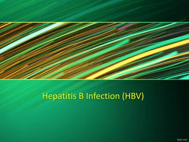 Hepatitis b infection (hbv)