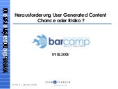 Herausforderung User Generated Content - Chance oder Risiko ?