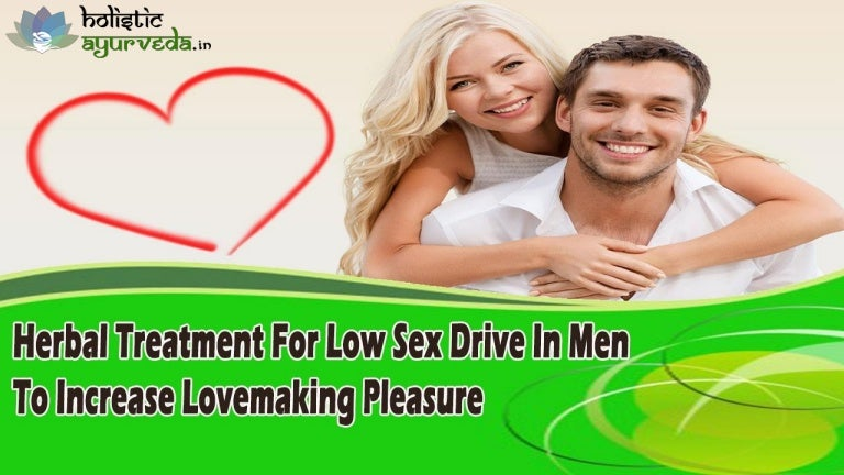 Holistic information on low sex drive