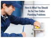 Here Is What You Should Do For Your Dallas Plumbing Problems