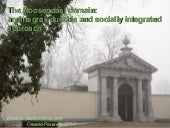 An integral, durable and socially integrated approach: the Roosendael domain (Paul Van Schoors)