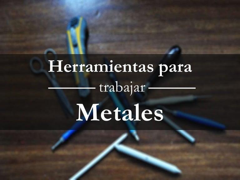 Herramientas Para Trabajar Metales En Manualidades