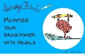 4 Ways to Make your Brain More Vibrant with Visuals