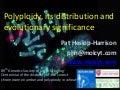 Polyploids and Chromosomes Lecture Japanese Genetics Society Heslop-Harrison Okayama