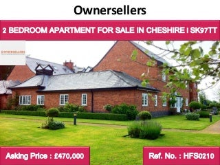 SELF CONTAINED APARTMENT FOR SALE IN CHESHIRE - SK97TT