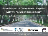 #Gamification of Older Adults' Physical Activity: An Experimental Study (HICSS-51-2018)