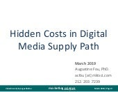 Hidden Costs in Digital Media Supply Path