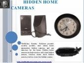 Hidden home cameras