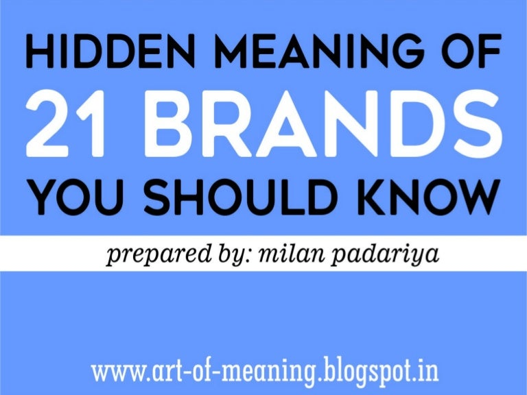 hidden meaning of 21 brands you should know ppt slideshare