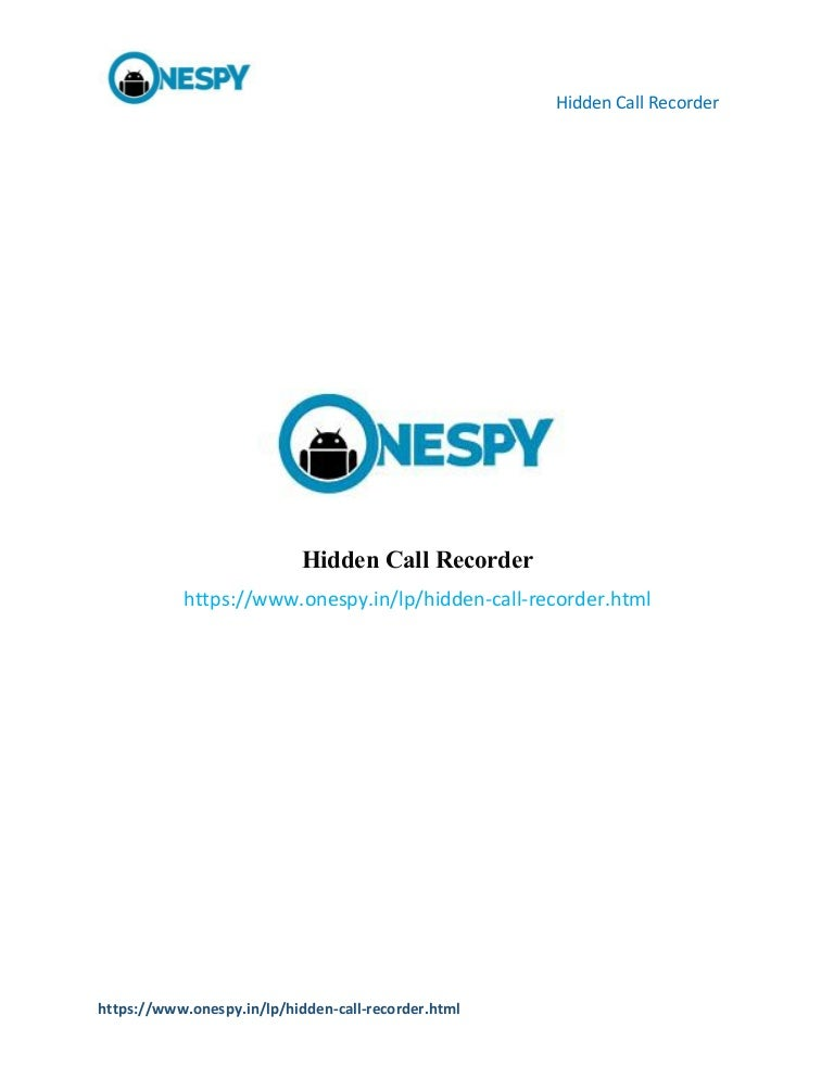 How to use Hidden Call Recorder for Android Phones?