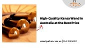 High-Quality Kansa Wand in Australia at the Best Price
