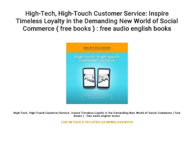 High Tech High Touch Customer Service Inspire Timeless Loyalty In