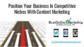 Position Your Business in Competitive Niches with Content Marketing