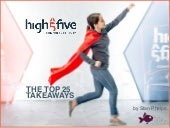 High Five Conference 2017 Top 25 Takeaways